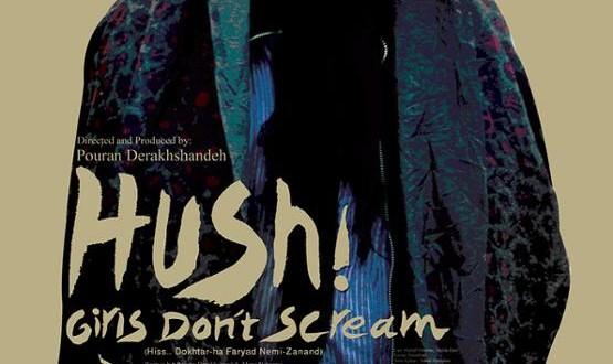 Pouran Derakhshandeh presents her film 'Hush! Girls Don't Scream'