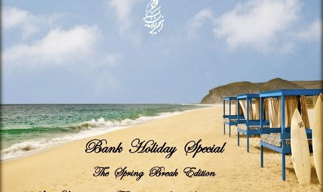 Bank Holiday Special: The Spring Break Edition