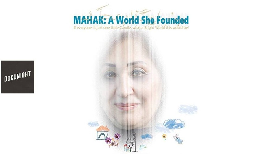 Docunight: MAHAK - A World She Founded by Mohsen Abdolvahab
