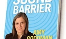 Amy Goodman launching Breaking the Sound Barrier