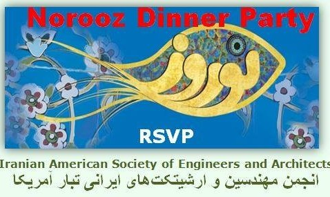 Norooz Party and Persian Dinner with Iranian American Engineers