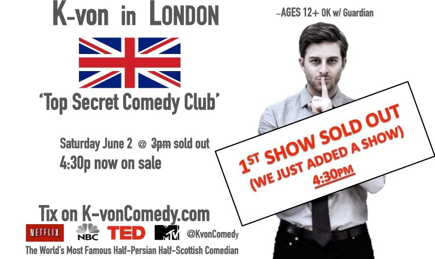 K-von in London: The Most Famous Half-Persian American Comedian - NEW SHOW ADDED