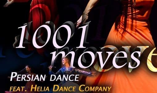 1001 moves: A Persian Dance Show by Helia Bandeh