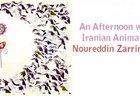 An Afternoon with Iranian Animator Noureddin ZarrinKelk