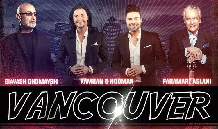 Travel to VANCOUVER: Siavash Ghomayshi, Faramarz Aslani & Kamran Hooman Live in Vancouver