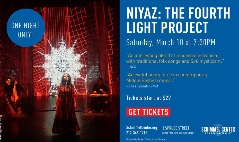 NIYAZ: The Fourth Light Project