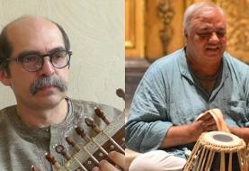 موسیقی کلاسیک هندی با شرکت پیروز جوهریان (ستار هندی) و لاو کومار شرما (طبله)