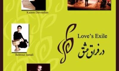 Kazem Davoudian & Ensemble: Love's Exile