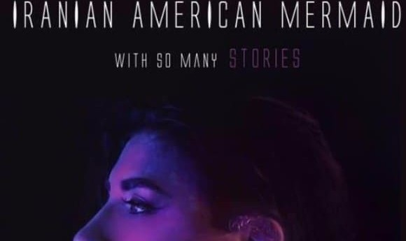 Maryam Mirbagheri: An Iranian America Mermaid With Many Stories