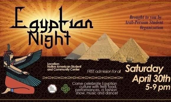 Egyptian Night: Brought to you by Arab-Persian Student Organization