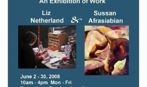 An Exhibition of Work Sussan Afrasiabian &  Liz Netherland