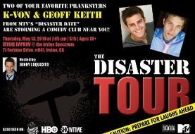 """K-von & Geoff Keith's """"Disaster Tour"""" in Irvine"""