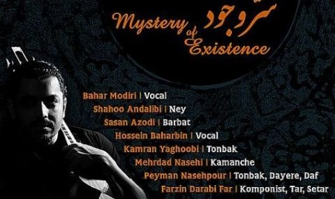 Mystery of Existence by Farzin Darabi Far and World class Iranian musicians