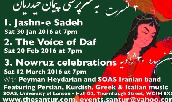 جشن سده: کنسرت موسیقی اصیل ایرانی و موسیقی مقامی خراسانی، کردی و یونانی به سرپرستی پیمان حیدریان