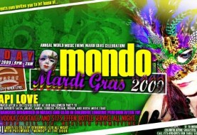 MONDO Mardi Gras ۲۰۰۹: Annual World Music Theme Mardi Gras Celebration!