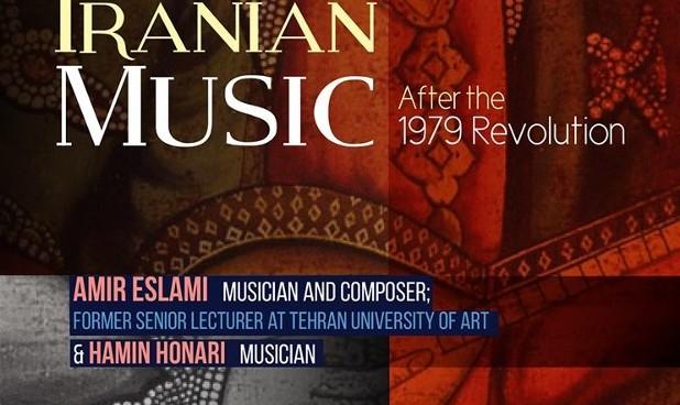 Amir Eslami and Hamin Honari: Iranian Music After the 1979 Revolution