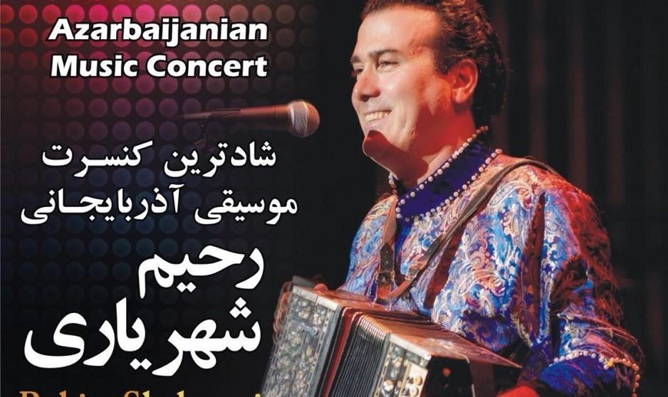 Rahim Shahryari: Azerbaijani Music Concert