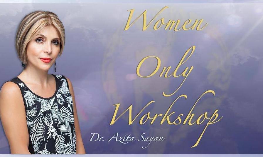 Azita Sayan: Women Only Workshop – WOW