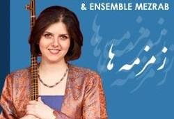 Hamid Motebassem, Sepideh Raissadat & Mezrab Ensemble Concert