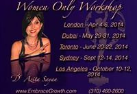 WOW Women Only Workshop By Dr Azita Sayan - Los Angeles