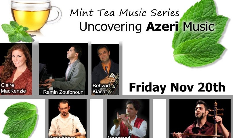 Mint Tea Music Series, Uncovering Azeri Music