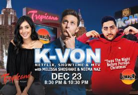 LAS VEGAS: Twas The Night Before Persian Christmas! K-von, Half-Persian American Comedian, with Melissa Shoshahi, Neema Naz