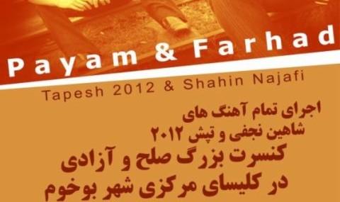 Payam & Farhad Concert with Shahin Najafi & Tapesh 2012