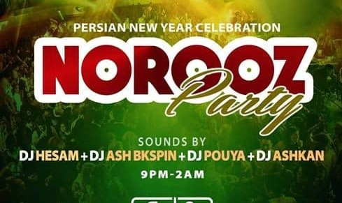 Norouz 1396 Party with DJ Hesam, DJ Ash Bkspin, DJ Pouya and DJ Ashkan