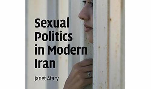 گفتگو در باره کتاب Sexual Politics in Modern Iran باحضور نویسنده