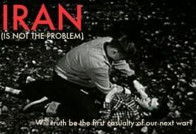 Film Screening: IRAN: Is Not the Problem!