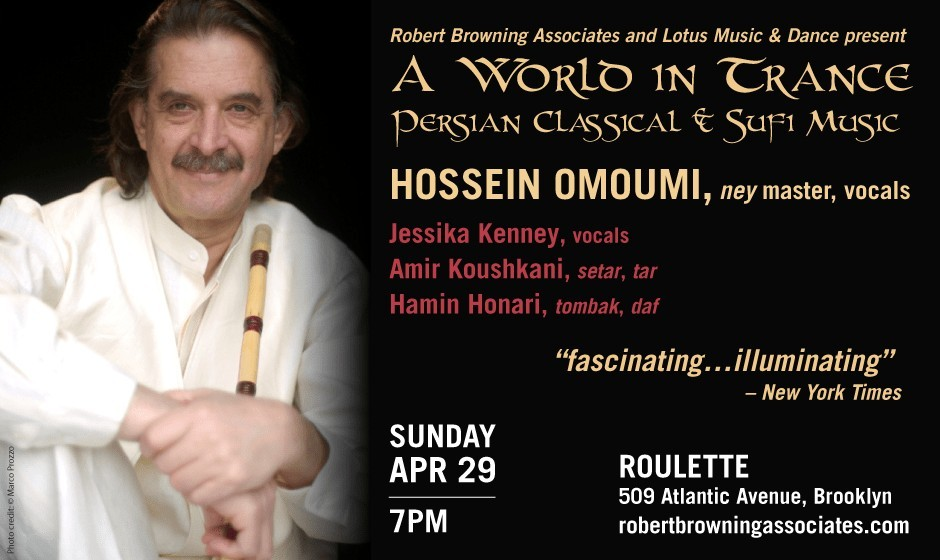 Hossein Omoumi, Ney master: 4th Annual A World in Trance Festival