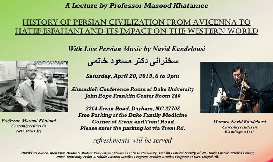 Reception, Music and Lecture; Masood Khatamee: History of Medicine in Iran