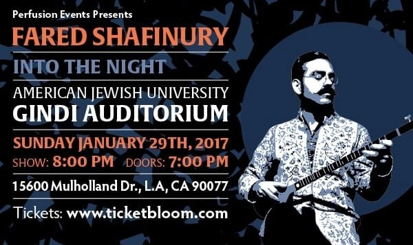 Fared Shafinury Live in Los Angeles: Into The Night