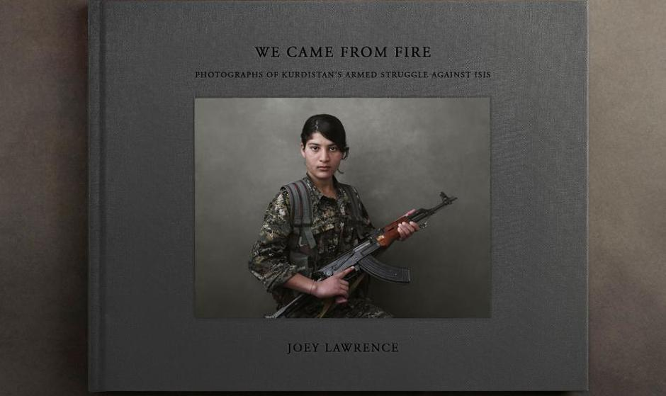 Joey Lawrence: We Came From Fire; On the Kurdish struggle; Book Launch, Exhibition and Artist Talk