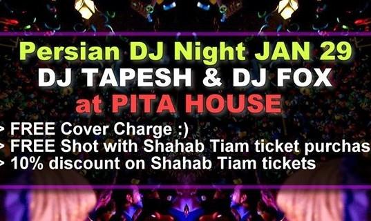 Persian DJ Night, DJ Tapesh and DJ Fox
