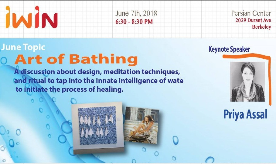 I-WIN June The Art of Bathing with Priya Assal Gheysari