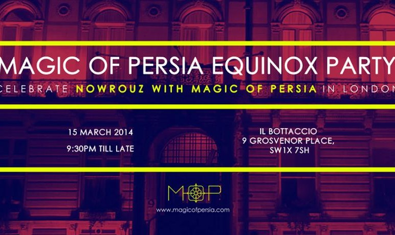 Magic of Persia Equinox Party: Nowruz 2014