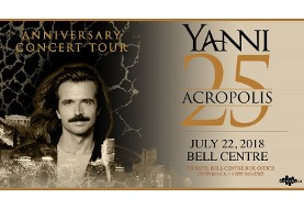 Yanni ۲۵: Acropolis Anniversary Concert Tour in Montreal