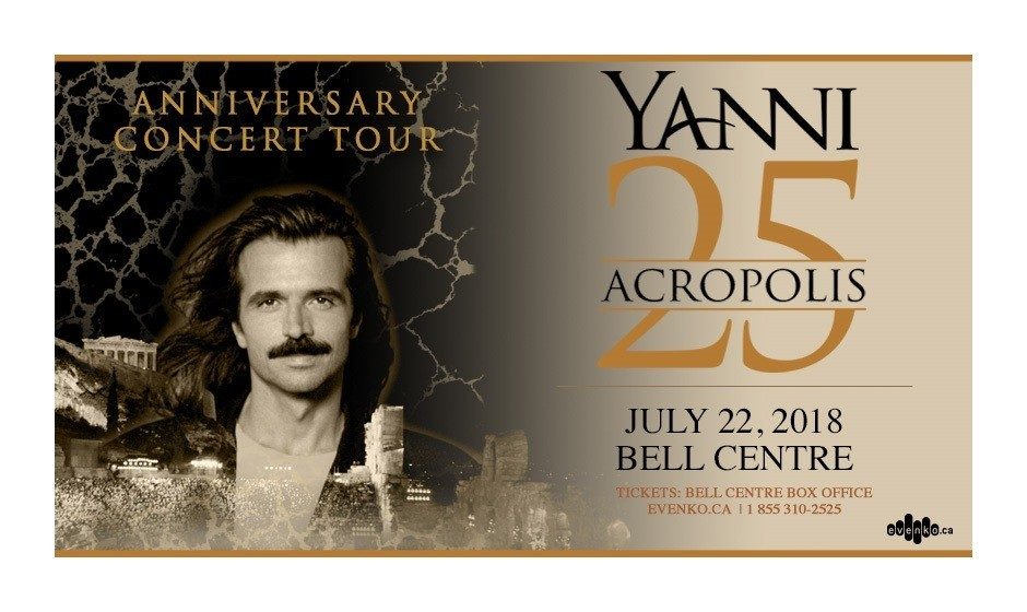 Yanni 25: Acropolis Anniversary Concert Tour in Montreal