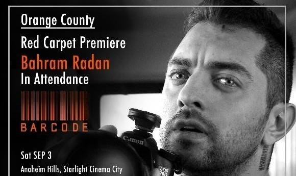 Orange County Screening of Barcode + RED Carpet with Bahram Radan on Sep 3