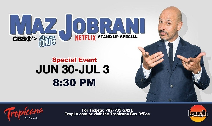 Maz Jobrani Special, Headlining Laugh Factory at Las Vegas Tropicana