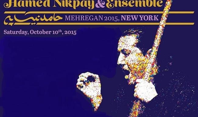 Hamed Nikpay and Ensemble in New York: IAS Mehregan 2015