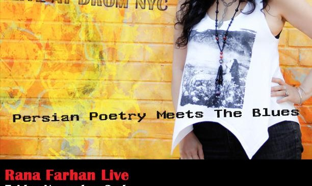 Rana Farhan in Concert- Persian Poetry Meets The Blues