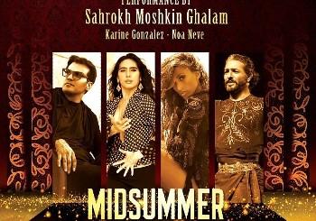 Midsummer Night Fantasy: Shahrokh ...