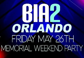 BIA۲ Fourth Annual Memorial Day Weekend Party in Orlando