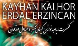 کنسرت گروه همنوازان کیهان کلهر و گروه موسیقی: اشعار پرشوق رومی
