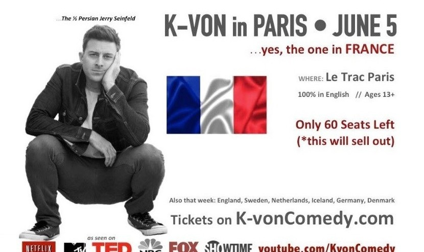 K-von in Paris: The Most Famous Half-Persian Comedian