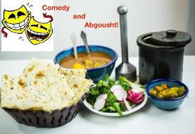 Comedy and Abgousht