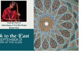 Kayhan Kalhor and the Silk Road Ensemble: Look to the East