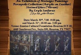 Exhibition of Nostalgic Paintings by Leyla Sarfaraz: Persepolis Collection